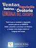 Ebook sobre vendes: Vendes - Negociació, Retòrica - Oratòria i Llenguatge corporal (Diego Sosa)