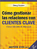 Ebook sobre vendes: Com gestionar les relacions amb clients clau (Doug Dayton)